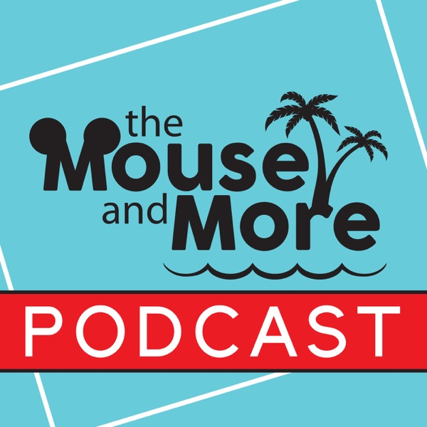 The Mouse and More Podcast