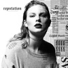 Call It What You Want - Single, Taylor Swift