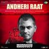 Andheri Raat (From