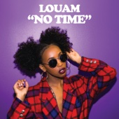 No Time - Louam