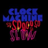 Ustaw na muzykę na czekanie So Slow Clock Machine