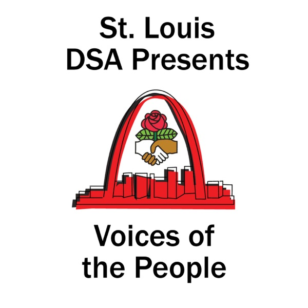 St. Louis DSA presents Voices of the People