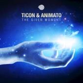 Ticon & Animato - The Given Moment artwork