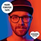 MARK FORSTER Kogong