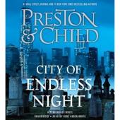 Douglas Preston & Lincoln Child - City of Endless Night (Unabridged)  artwork
