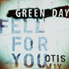 Fell for You (Otis Mix) - Single, Green Day