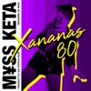 XANANAS 80 (feat. Populous & Riva) [Riva Rework] - Single, M¥SS KETA