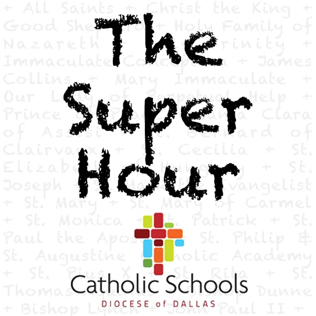 Image result for the super hour by the dallas diocese of dallas