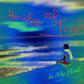 In My Head - House of Tunes