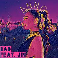 Ann G - BAD (feat. JiN) artwork