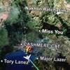 Miss You - Cashmere Cat, Major Lazer & Tory Lanez mp3