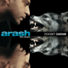 Dooset Daram [feat. Helena] [Radio Version] - Arash