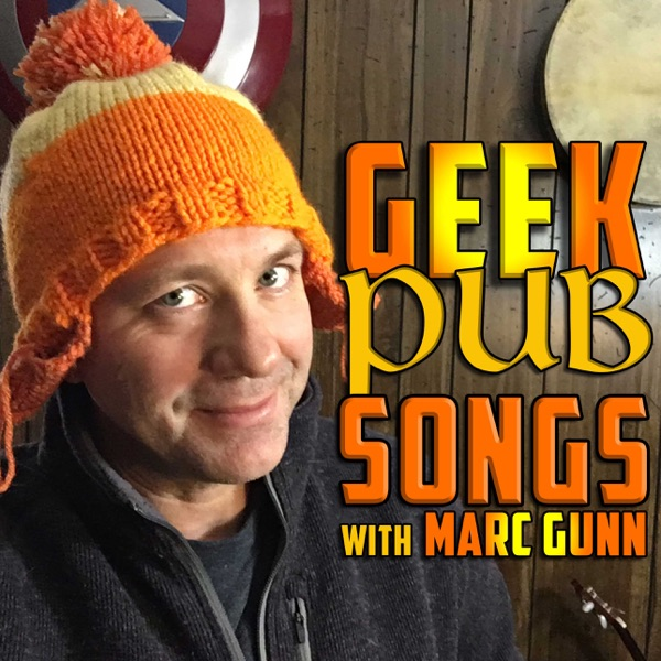 GEEK PUB SONGS with Marc Gunn