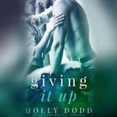 Holly Dodd - Giving It Up (Unabridged)  artwork