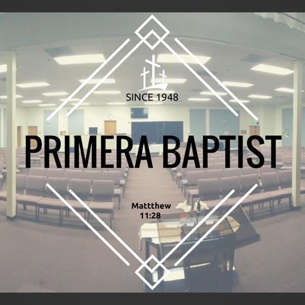 Primera Baptist Sermon Podcast