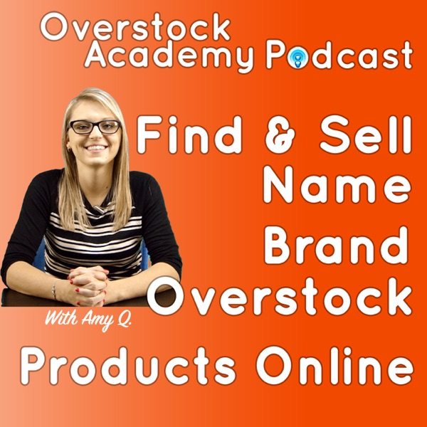 Selling Overstock Online Made Easy by Overstock Academy