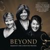 Beyond (Gold Edition), Tina Turner, Dechen Shak-Dagsay & Regula Curti
