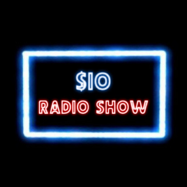 The $10 Radio Show
