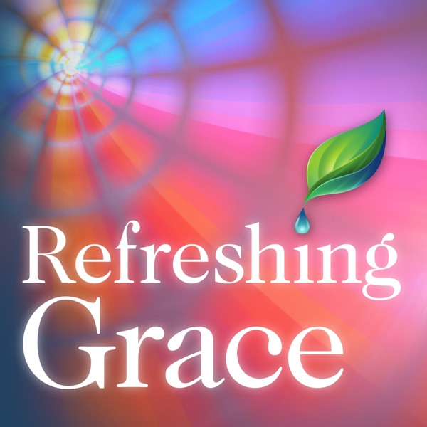 Refreshing Grace