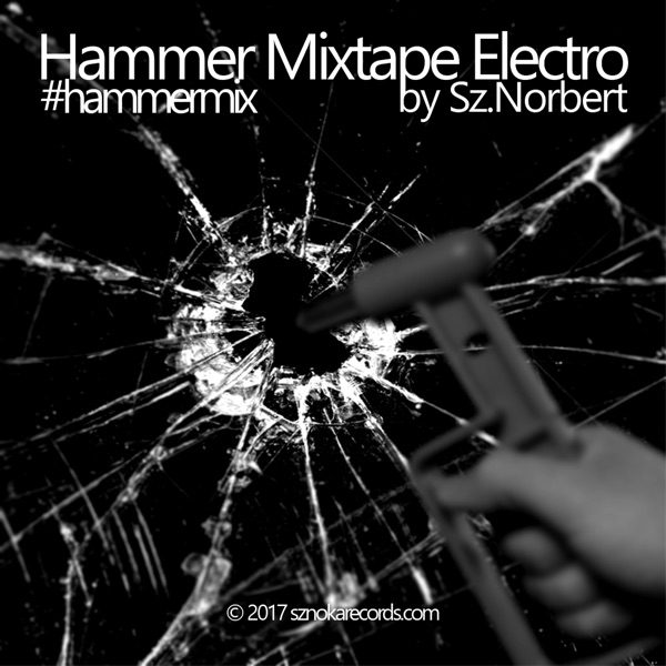 Hammer Mixtapes by Sznoka