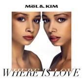 Mel & Kim - Where Is Love (7th Heaven Club Mix) artwork