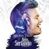 Bem Sertanejo - O Show (Ao Vivo), Michel Teló