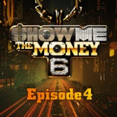 Various Artists - Show Me the Money 6 Ep. 4 artwork