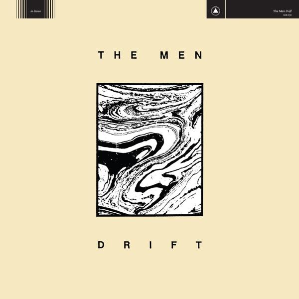 Drift (by The Men)