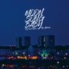 Moon Song Baby (City Funk Remix) - Single ジャケット写真