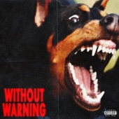21 Savage, Offset & Metro Boomin - Without Warning  artwork