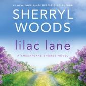 Sherryl Woods - Lilac Lane: A Chesapeake Shores Novel, Book 14 (Unabridged)  artwork