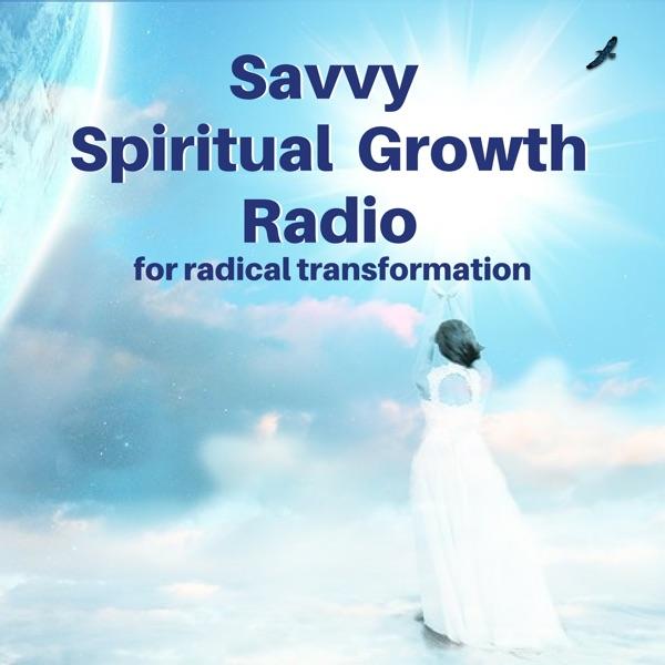 Savvy Spiritual Growth Radio