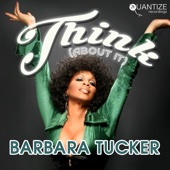 Barbara Tucker & DJ Spen - Think (About It) [Spen & Thommy's House Party Mix] bild