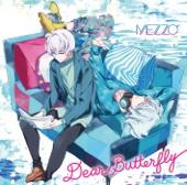 """Dear Butterfly - MEZZO"""""""