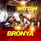 Bronya - Wutah