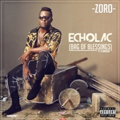 Echolac (Bag of Blessings) [feat. Flavour]