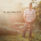 I Lived It - Blake Shelton lyrics