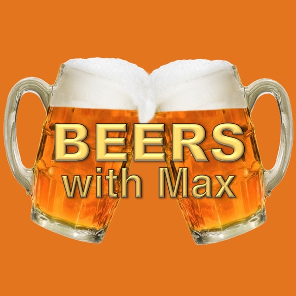 Beers with Max