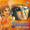 Sanyasi Mera Naam