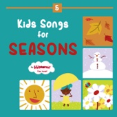 Kids Songs for Seasons - Fall, Winter, Spring, Summer