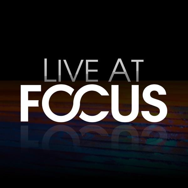 Live at Focus