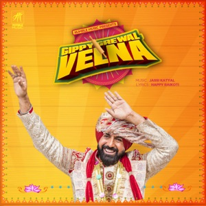 GIPPY GREWAL - Velna Chords and Lyrics
