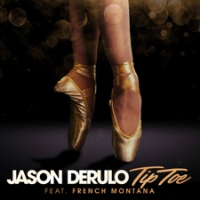 Tip Toe (feat. French Montana) by Jason Derulo