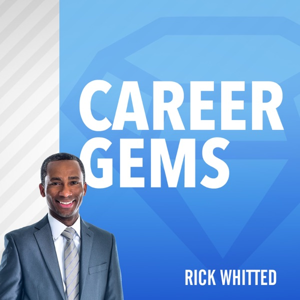 Career Gems - Nuggets to make you better in the workplace.