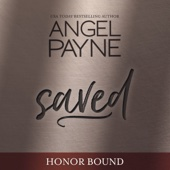 Angel Payne - Saved: Honor Bound, Book 1 (Unabridged)  artwork