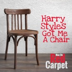 Harry Styles Got Me a Chair - Single