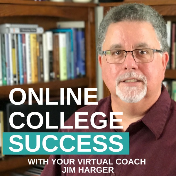 The Online College Success Podcast |Tips, Strategies, and Tutorials for Students in Nontraditional Higher Education