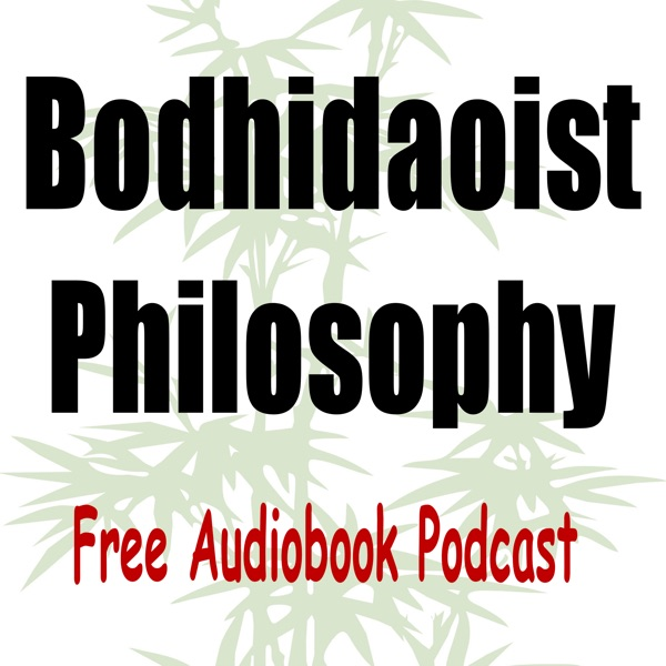 Bodhidaoist Philosophy Audiobook
