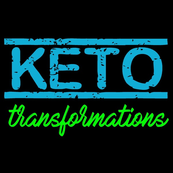 Keto Transformations Podcast