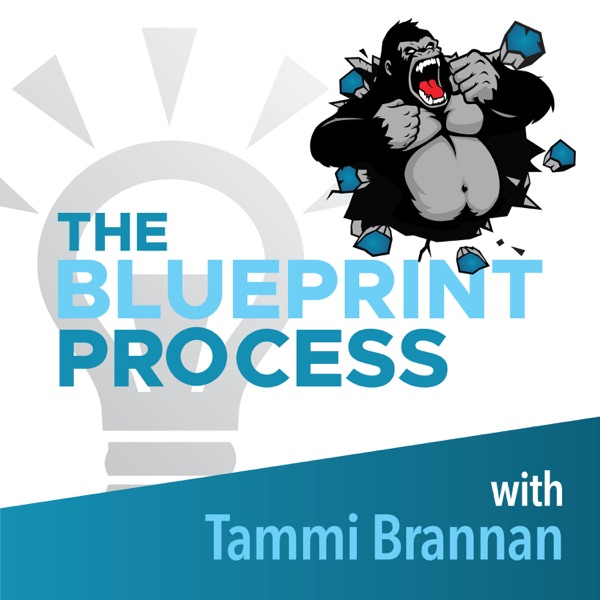 Blueprint Process with Tammi Brannan